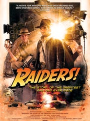 """""""Raiders!: The Story of the Greatest Fan Film Ever Made"""" will release to video on demand Friday."""