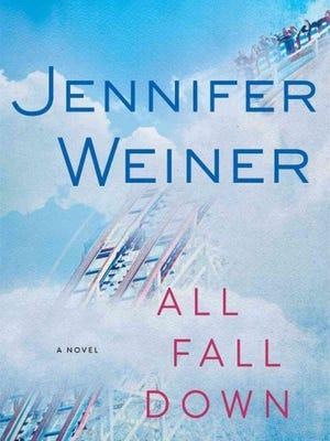 """All Fall Down,"" Jennifer Weiner"