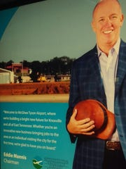 """Sign at the airport has a message from Eddie Mannis: """"Welcome to McGhee Tyson Airport where we're building a bright new future for Knoxville and all of East Tennessee. Whether you're an innovative new business bringing jobs to the area or an individual visiting the city for the first time, we're glad to have you on board."""""""