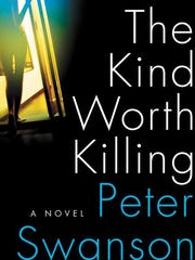 """The Kind Worth Killing"""