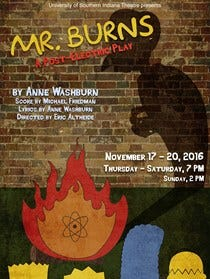 """Mr. Burns"" opens at 7 p.m. Thursday and will have performances through the weekend."