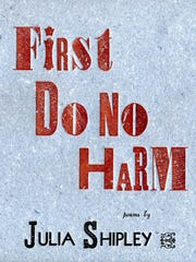 "Craftsbury author/farmer Julia Shipley's new book, ""First Do No Harm"""
