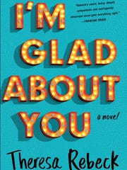 """""""I'm Glad About You"""" by Theresa Rebeck"""
