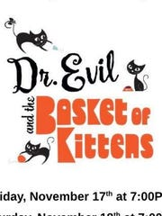 "York Catholic High School presents ""Dr. Evil and the Basket of Kittens."""