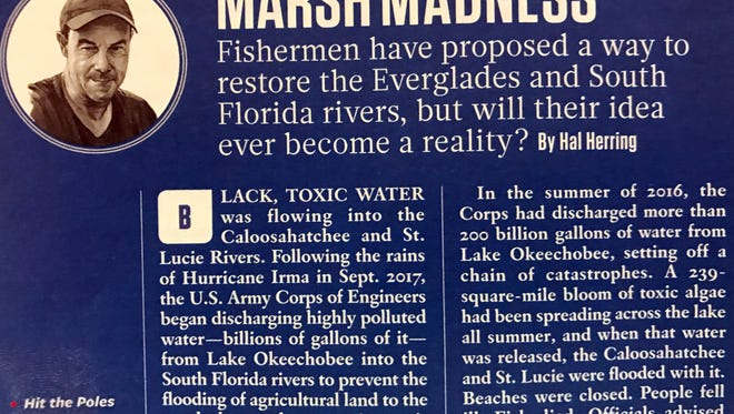 Hal Herring, conservation writer for Field & Stream Magazine, writes about the environmental troubles and possible solutions surrounding the sugar industry and toxic discharges from Lake Okeechobee in the December-January issue.