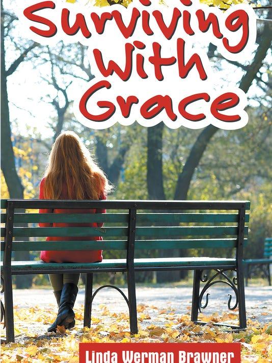 """Surviving with Grace"""