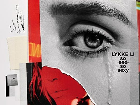 """""""So Sad So Sexy"""" by Lykke Li"""