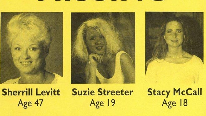 Sherrill Levitt, Suzanne Streeter and Stacy McCall were apparently abducted on June 7, 1992. They have not been seen since.