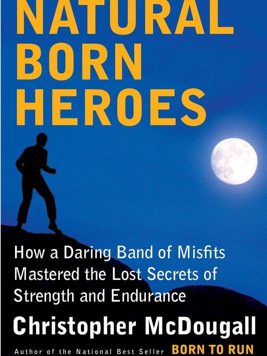 McDougall Natural Born Heroes.jpg
