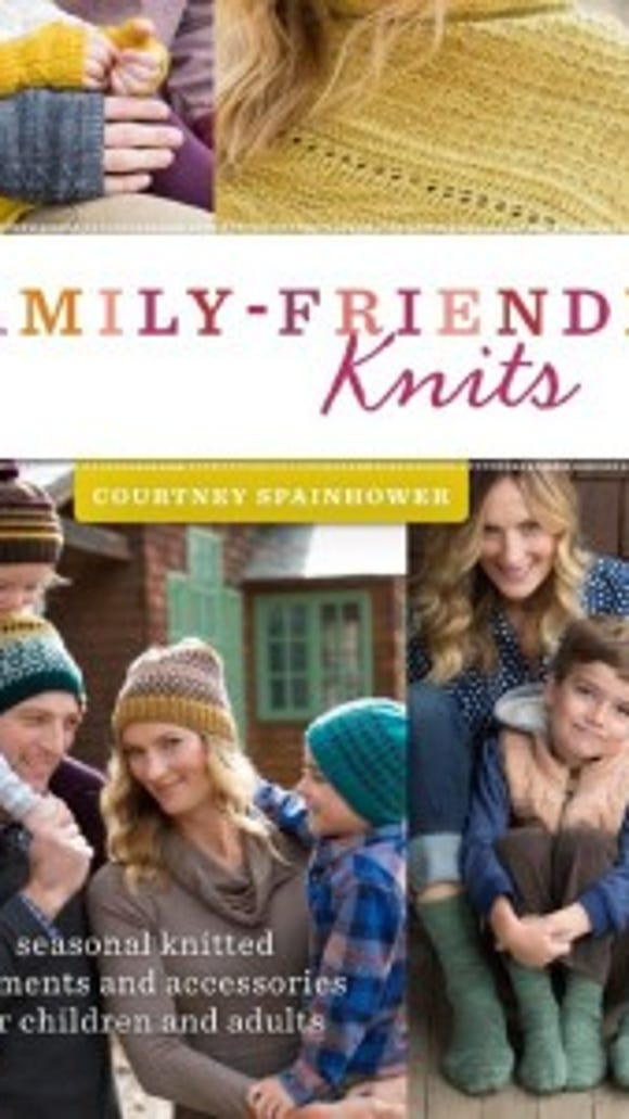 """""""Family-friendly knits"""" is a new book of 16 knitting projects designed by Courtney Spainhower."""