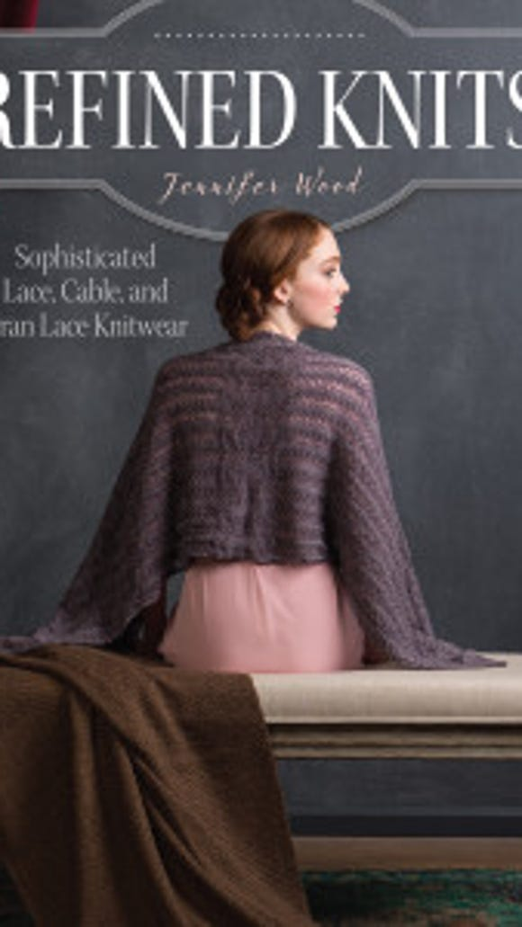 """Refined Knits"" is a collection of sweaters and accessories from Jennifer Wood that is rich in cables and lace."