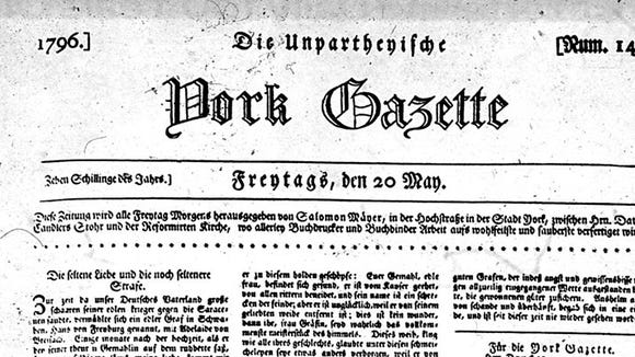 This is the earliest extant copy of the German language York Gazette, the York Daily Record/York Sunday News' oldest ancestor. The Gazette was published in the English language in 1815, after several years in which York, Pa., did not have a newspaper with the Gazette's name.