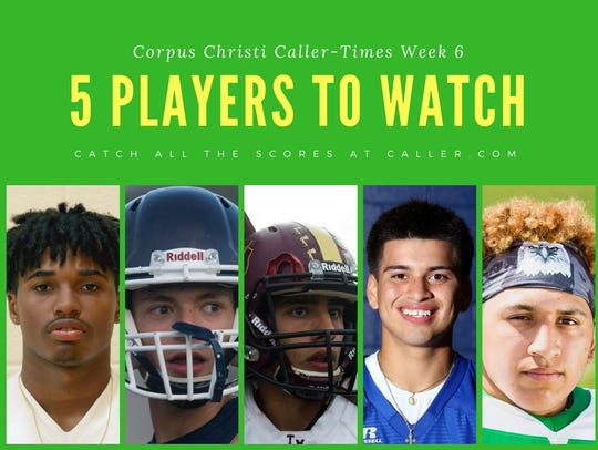 Caller-Times Week 6 Players to Watch