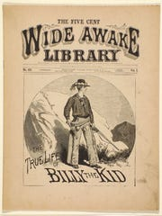 """Dime novels, such as """"The True Life of Billy Kid"""" published"""