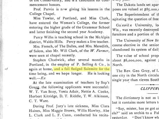 Perhaps the first reference to a Salem, Oregon, resident is made in Willamette University's College Journal in 1884.