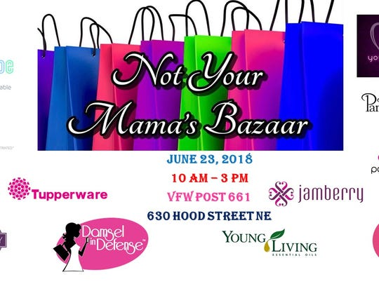 Not Your Mama's Bazaar, ashopping event centered around women, will take place June 23.