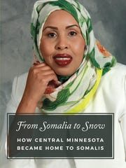 """From Somalia to Snow: How Central Minnesota Became"