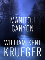 Manitou Canyon: A Novel. By William Kent Krueger.