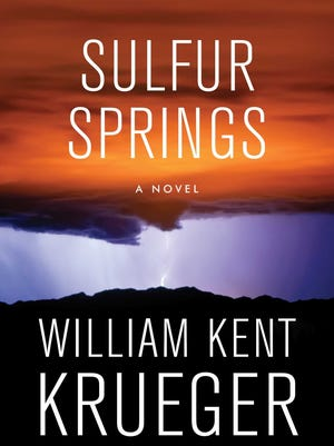 """Sulfur Springs: A Novel"" by William Kent Krueger"