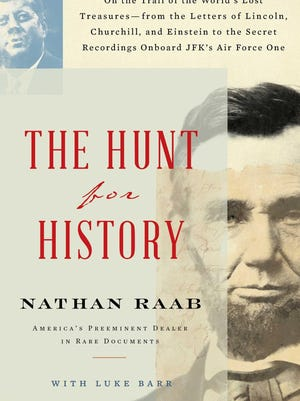 """""""The Hunt for History"""" by Nathan Raab was recently published by Scribner. It sells for $20."""