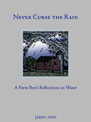 """Never Curse the Rain: A Farm Boy's Reflections on"