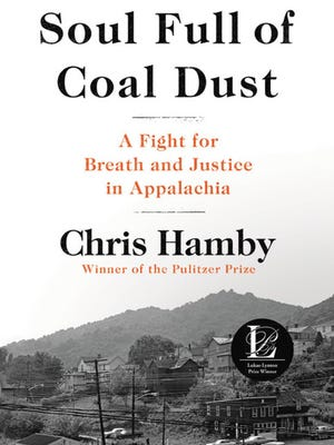 """Soul Full of Coal Dust"" by Chris Hamby."
