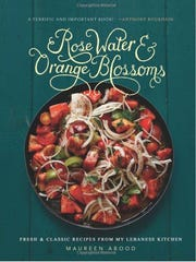 """""""Rose Water and Orange Blossoms: Fresh & Classic Recipes"""