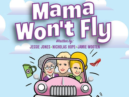636415815436345748-Mama-Won-t-Fly.jpg