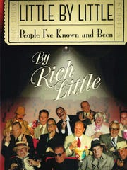 """Little by Little: People I've Known and Been"" by Rich"