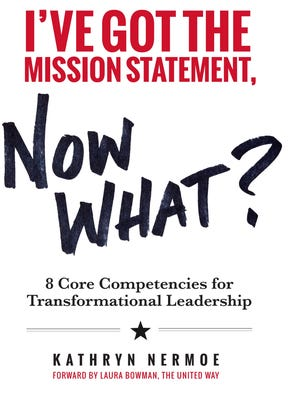 The cover of I've got the Mission Statement, now what?