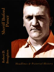 Sheriff Buford Pusser: Headlines and Pictorial History