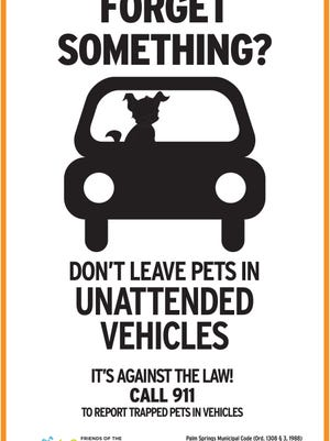 The Palm Springs Animal Shelter has partnered with the city to place these signs in parking lots around the area.