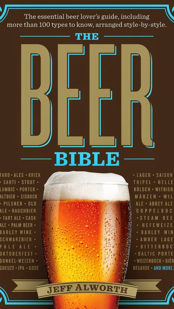 """Jeff Alworth's """"The Beer Bible"""" includes more than 100 types of beer from 52 breweries worldwide."""