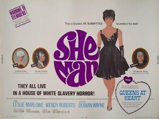 "Bob Clark directed ""She-Man,"" which Lehigh Acres' Southeastern"