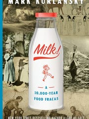 Milk: A 10,000-Year Food Fracas. By Mark Kurlansky.