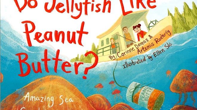 """The cover of """"Do Jellyfish Like Peanut Butter?"""""""