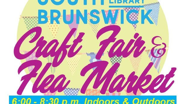 A Craft Fair & Flea Market will be held from 6 to 8:30 p.m. onSaturday, July 28, indoors/outdoors at the South Brunswick Public Library in the Monmouth Junction section of South Brunswick.