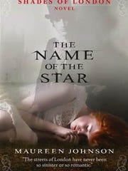 """The Name of the Star"" by Maureen Johnson"