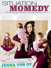 """Jenna von Oy released her first book, """"Situation Momedy,"""""""