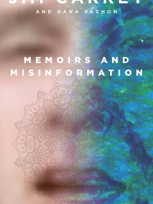 """""""Memoirs and Misinformation,"""" by Jim Carrey"""