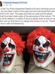 Troy Police Department caught two teens who posed as clowns to threaten violence on the Facebook page ClappyAndslappy DaClown which was taken over by Troy PD before being deleted.