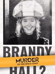 Season three of the popular podcast focuses on missing firefighter Brandy Hall
