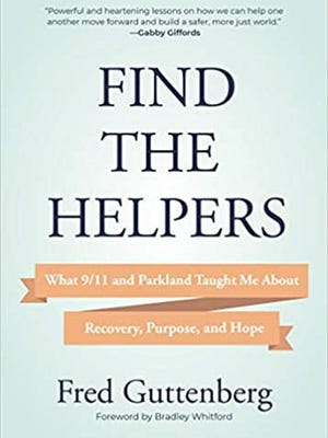 """""""Find the Helpers"""" (Mango, 198 pages, $19.95) by Fred Guttenberg."""