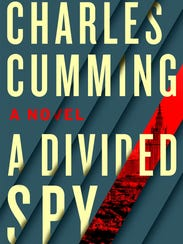 'A Divided Spy' by Charles Cumming