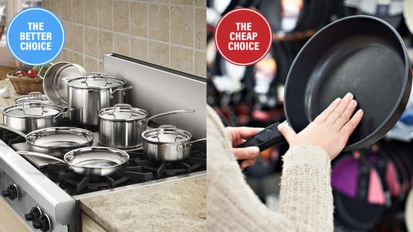 You get what you pay for with cookware.