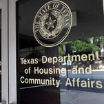 The Texas Department of Housing and Community Affairs in Austin.