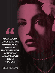 Billie Holiday struggled with addiction during her