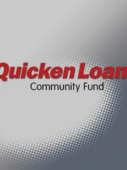 The Quicken Loans Community Fund says they received