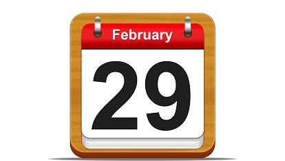 Feb. 29 is leap day.