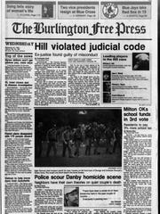 The front page of the Burlington Free Press on Sept. 20, 1989, led with the news that then-retired Supreme Court Justice William Hill was found guilty of judicial misconduct.